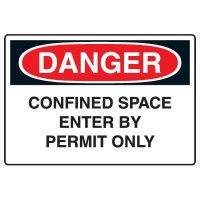 Admittance Signs - Danger Confined Space Entry By Permit Only