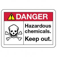Danger Sign: Hazardous Chemicals. Keep Out.