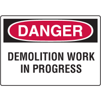 Danger Signs - Demolition Work In Progress