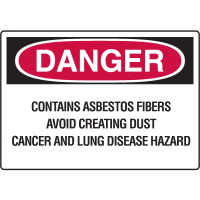 Danger Signs - Asbestos Fibers Avoid Creating Dust Cancer Hazard