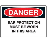 Ear Protection Signs - Danger Ear Protection Must Be Worn In This Area