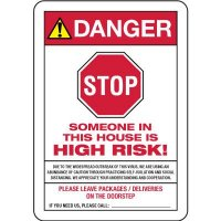 Danger - Someone in House is High Risk of COVID-19 Sign