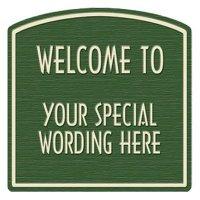 Welcome To Semi-Custom Designer Dome Sign