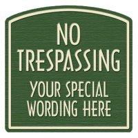 No Trespassing Designer Dome Sign
