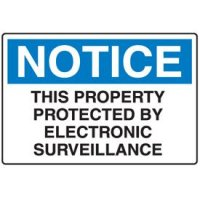 Plastic Corrugated Signs - Notice This Property Protected By Electronic Surveillance