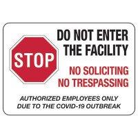Do Not Enter The Facility No Soliciting No Trespassing Due to COVID-19 Sign