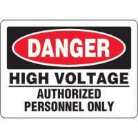Eco-Friendly Signs - Danger High Voltage Authorized Personnel Only