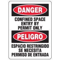 Bilingual Eco-Friendly Signs - Danger Confined Space Entry By Permit Only/ Peligro Espacio Restringido