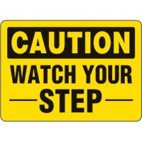 Eco-Friendly Signs - Caution Watch Your Step
