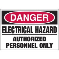 Electrical Warning Labels - Danger Electrical Hazard Authorized