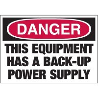 Electrical Warning Labels - Danger This Equipment Has A Back-Up