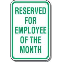 Employee Parking Signs - Employee Of The Month