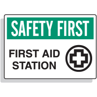 Safety First - First Aid Station Signs