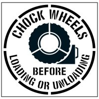Pavement Tool Floor Stencils - Chock Wheels Before Loading Or Unloading S-5529 D