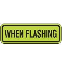 Fluorescent Pedestrian Signs - When Flashing