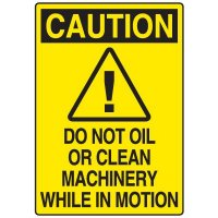 Food Industry Safety Signs - Caution Do Not Oil Or Clean Machinery