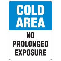 Food Industry Safety Signs - Cold Area No Prolonged Exposure