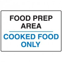 Food Industry Safety Signs - Food Prep Area Cooked Food Only