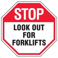 Forklift Safety Signs - Stop Look Out For Forklifts