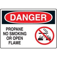 Danger Propane No Smoking or Open Flame Sign