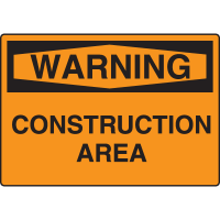 Harsh Condition Safety Signs - Warning - Construction Area