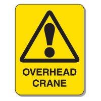 Heavy-Duty Construction Signs - Overhead Crane