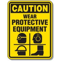Heavy-Duty Protective Wear Signs - Caution Wear Protective Equipment