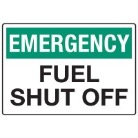 In Case of Emergency Signs - Emergency Fuel Shut Off
