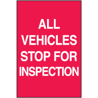 All Vehicles Stop For Inspection A-Frame Sign