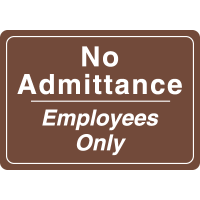Interior Decor Security Signs - No Admittance Employees Only