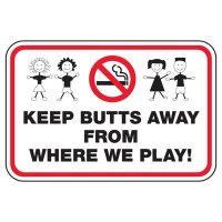 Keep Butts Away - Playground Sign