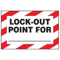 Lock-out Hazard Warning Label - Lock-Out Point For (Blank)