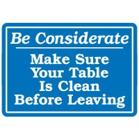 Lunchroom Signs - Be Considerate