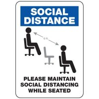 Maintain Social Distancing While Seated Sign