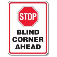 Giant Worksite Traffic Signs - Stop Blind Corner Ahead