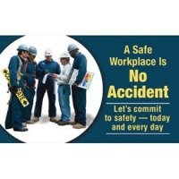 Motivational Banners - A Safe Workplace Is No Accident