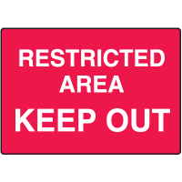 Restricted Area Keep Out No Admittance Signs