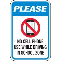 No Cell Phones While Driving at School Signs