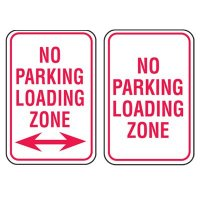No Parking Enforcement Signs - No Parking Loading Zone
