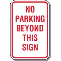 No Parking Signs - No Parking Beyond This Sign