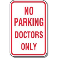 No Parking Signs - No Parking Doctors Only
