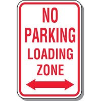 No Parking Signs - No Parking Loading Zone With Symbol