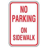 No Parking Signs - No Parking On Sidewalk