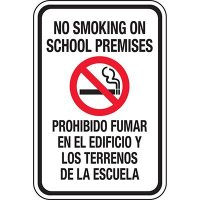 No Smoking On School Premises Bilingual Sign