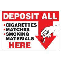 No Smoking Signs - Deposit All Cigarettes