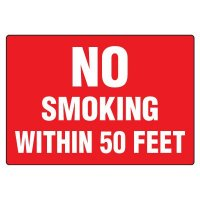 No Smoking Signs - No Smoking Within 50 Feet