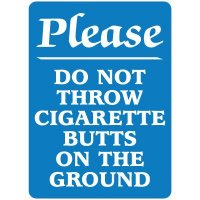 No Smoking Signs - Please Do Not Throw