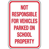Not Liable For Vehicle: School Property