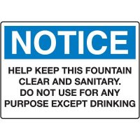 Housekeeping & Hygiene Signs - Notice Do Not Use For Any Purpose Except Drinking