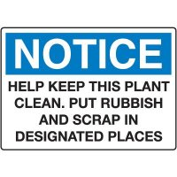 Housekeeping & Hygiene Signs - Notice Put Rubbish And Scrap In Designated Places